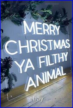 Merry Christmas Ya Filthy Animal LED Neon Sign UK Dispatch
